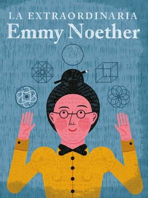 La extraordinaria Emmy Noether