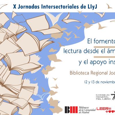 La promoción de la lectura en las X Jornadas intersectoriales de Literatura Infantil y Juvenil